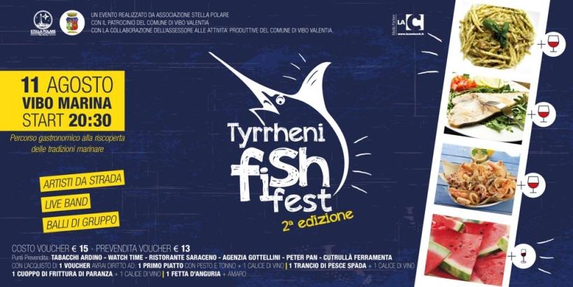 Tyrrheni Fish Fest II Edizione 11 Agosto Vibo Marina Start 20:30