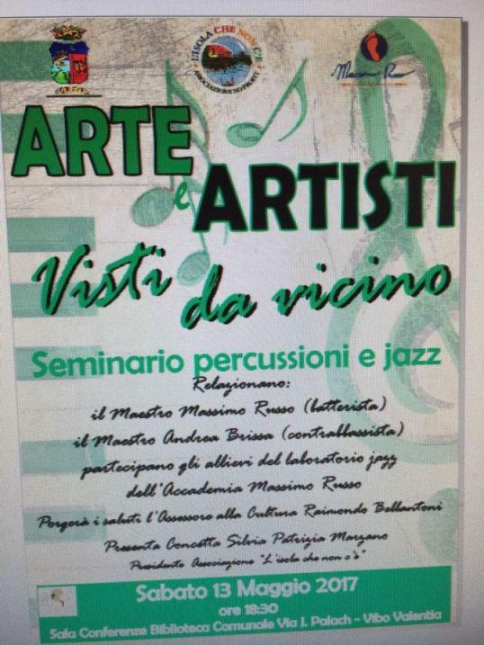 Arte e Artisti Visti da Vicino - Seminario percussioni JAzz - Sabato 13 Maggio 2017 ore 18,30 - Sala Conferenze - Biblioteca Comunale di Vibo Valentia