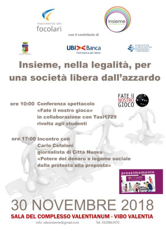 Insieme nella Legalità per una società libera dall'azzardo - 30 Novembre 2018 - Sala complesso Valentianum - Vibo Valentia