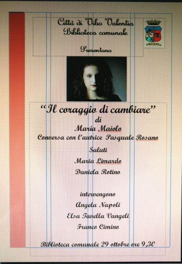 Il coraggio di cambiare - di Maria Maiolo - Biblioteca Comunale 29 Ottobre ore 9,30