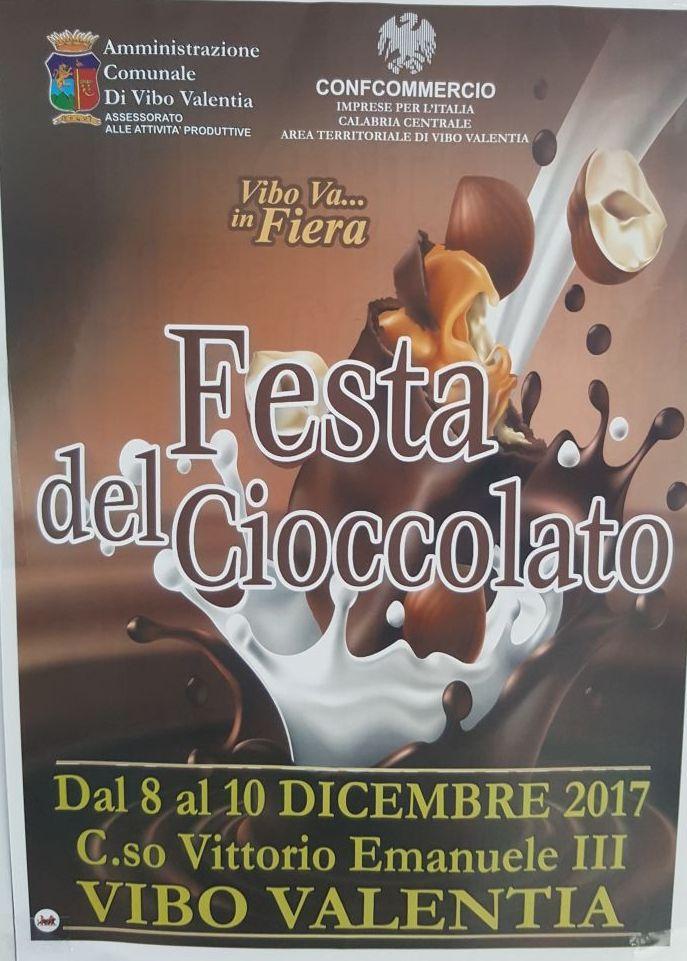 Vibo Va... In Fiera - Festa del Cioccolato - Dall'8 al 10 Dicembre 2017 C.so Vittorio Emanuele III Vibo Valentia