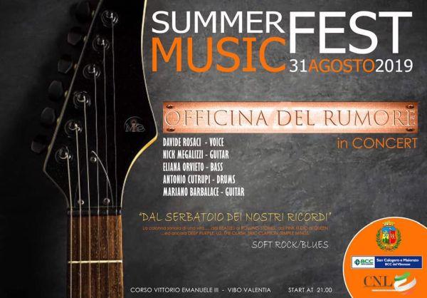 Officina del Rumore, in Concert - Sabato 31 Agosto 2019 ore 21,00 - Corso Vittorio Emanuele III Vibo Valentia
