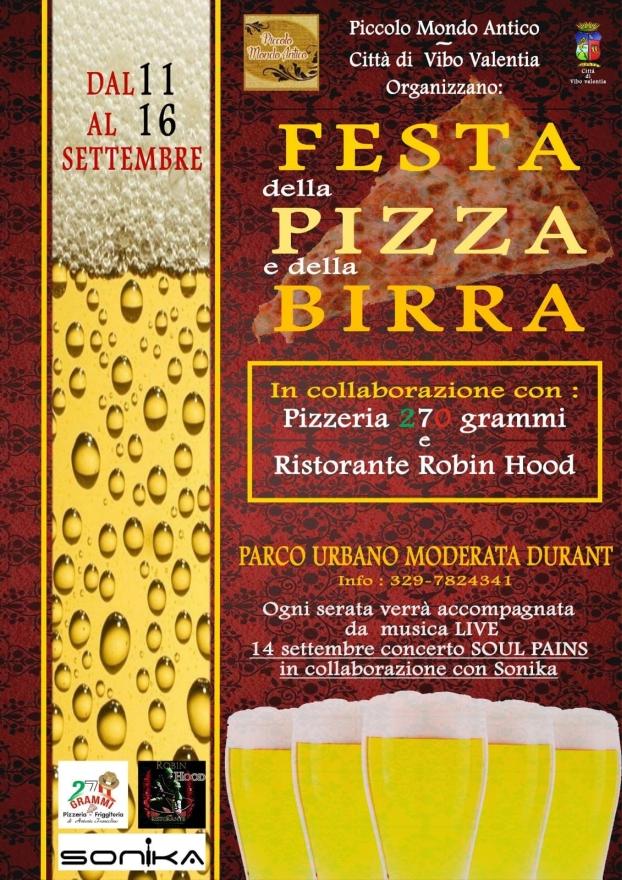 Festa delle Pizza e della Birra 11 - 16 Settembre 2018  Parco Urbano  Moderata Durant In collaborazione con Pizzeria 270 Grammi e Ristorante Robin Hood- Ogni serata verrà accompagnata da musica Live