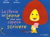 Laboratorio di lettura: La storia del Leone che non sapeva scrivere
