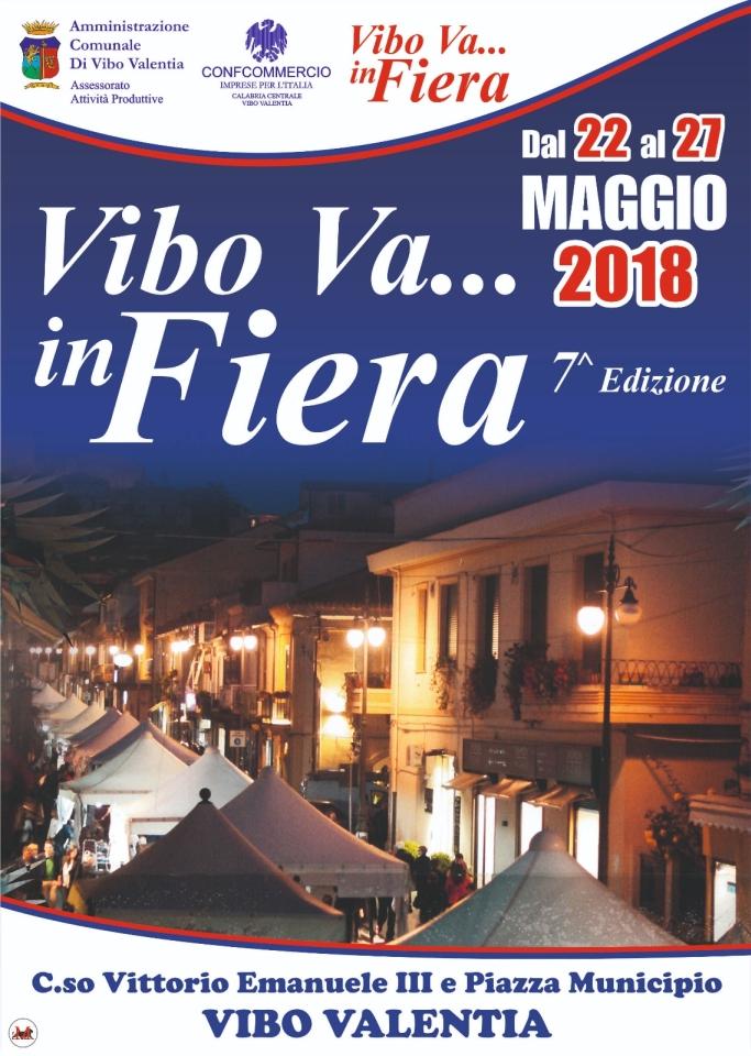 Vibo Va... in Fiera 7^ Edizione Dal 22 al 27 Maggio 2018 Corso Vittorio Emanuele III e Piazza Municipio Vibo Valentia